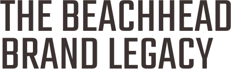 The BeachHead brand legacy