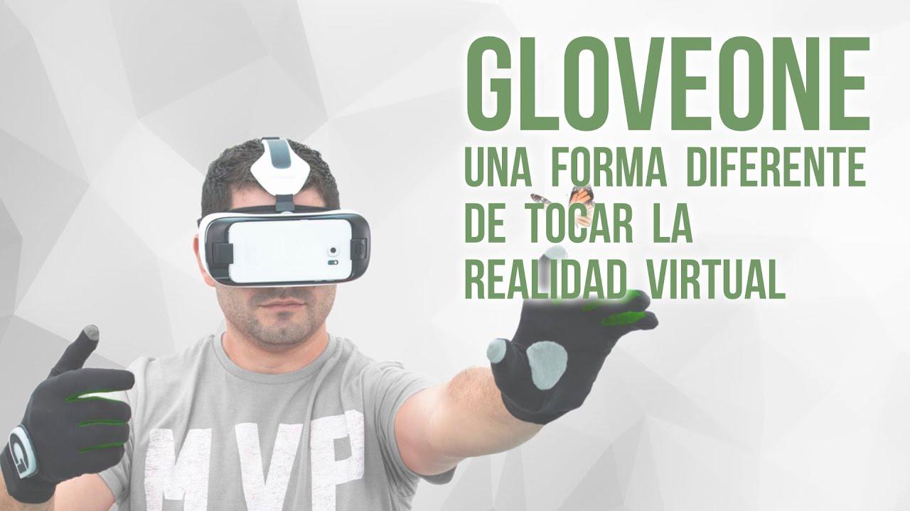 Gloveone, un guante para tocar y sentir la realidad virtual